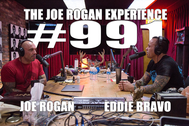 The Joe Rogan Experience #991 - Eddie Bravo