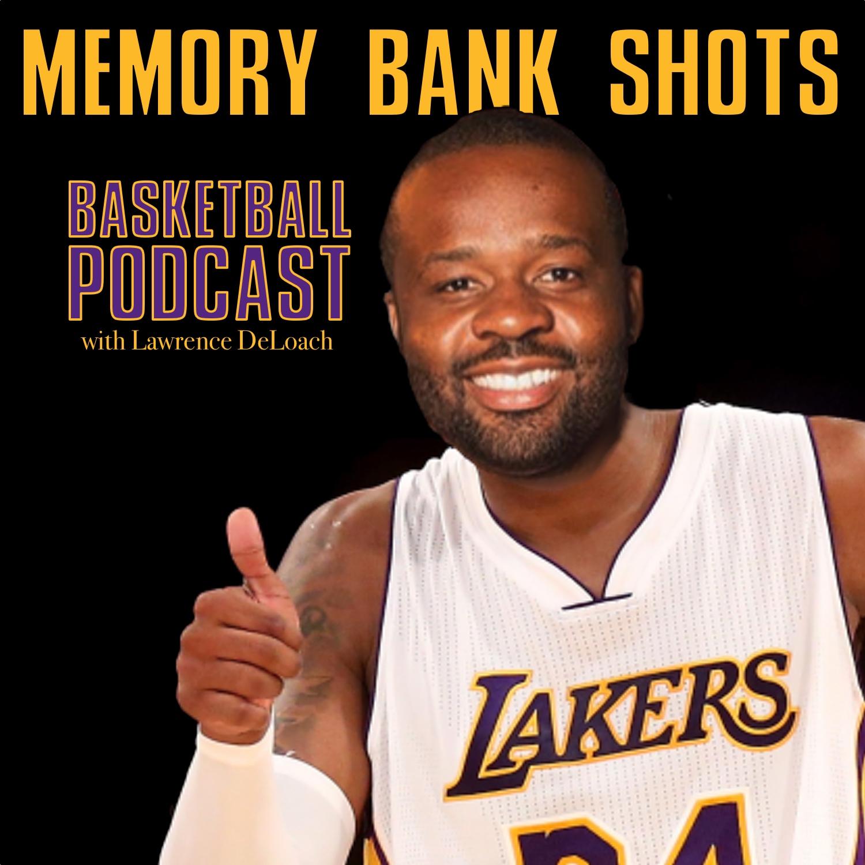 Memory Bank Shots Basketball Podcast
