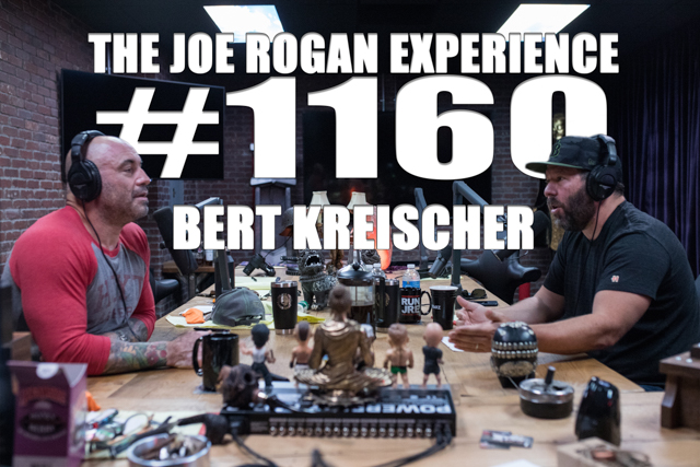 The Joe Rogan Experience #1160 - Bert Kreischer