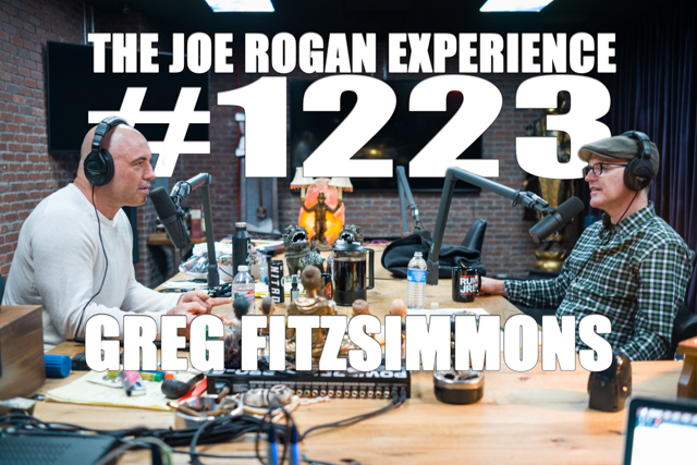 The Joe Rogan Experience #1223 - Greg Fitzsimmons