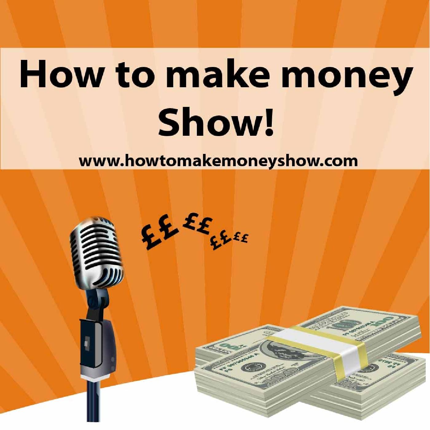 howtomakemoneyshow's podcast
