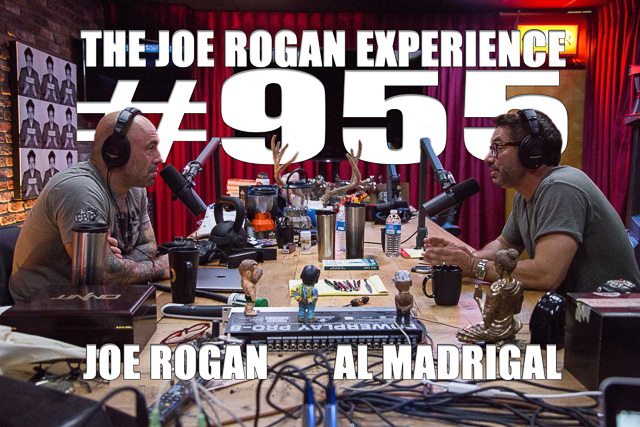 The Joe Rogan Experience #955 - Al Madrigal