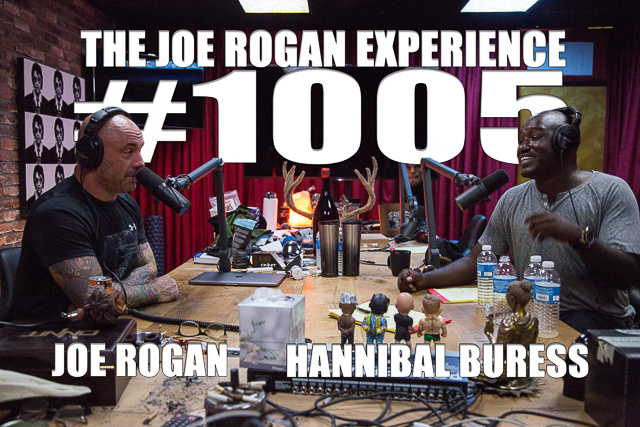 The Joe Rogan Experience #1005 - Hannibal Buress