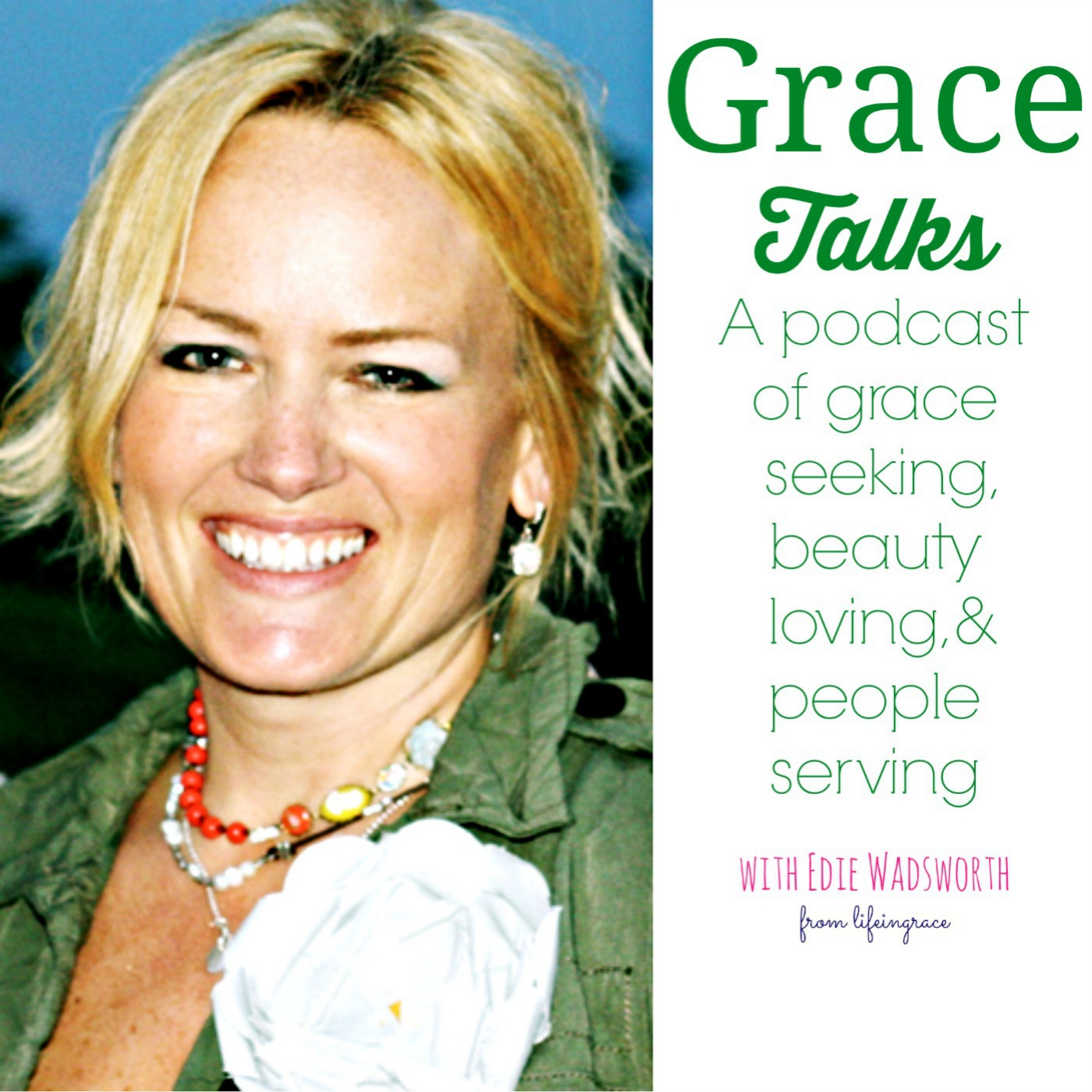 Grace Talks|Inspiration & Encouragement for Women