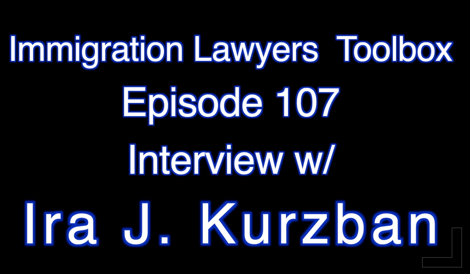Best Episodes of The Immigration Lawyers Podcast | Discussing Visas