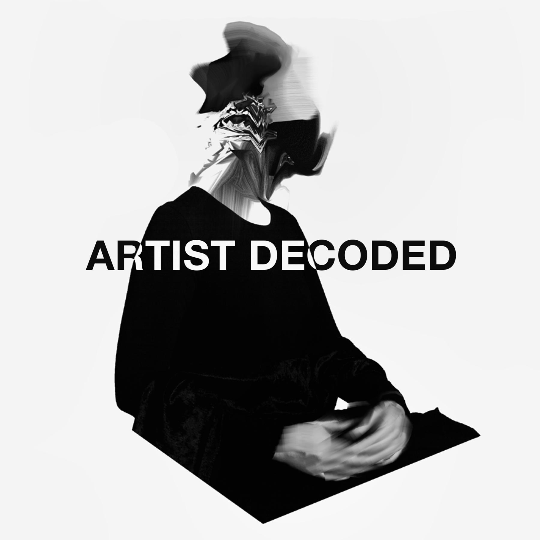 Artist Decoded | Podbay