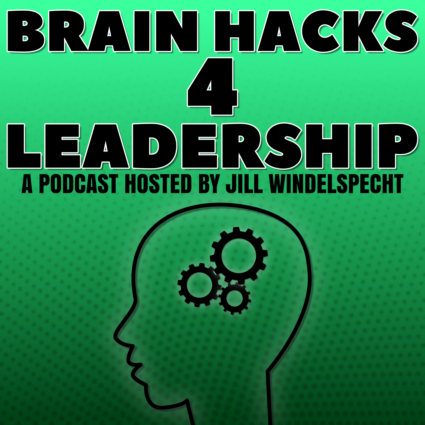 How To Apply Brain Science Of >> Brain Hacks 4 Leadership Listen Via Stitcher For Podcasts