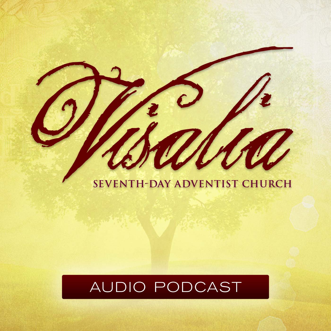 Visalia Seventh-Day Adventist Church Podcast