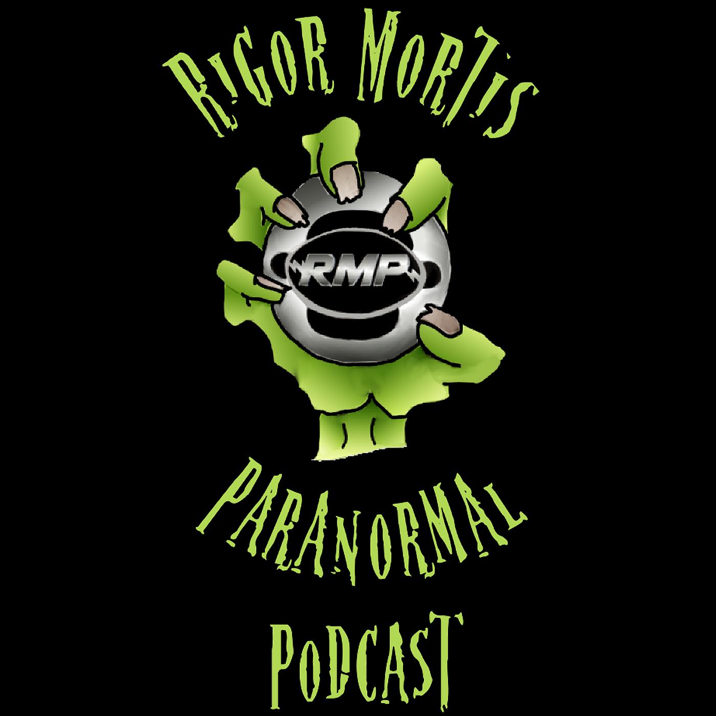 Rigor Mortis Paranormal Podcast | Listen via Stitcher for