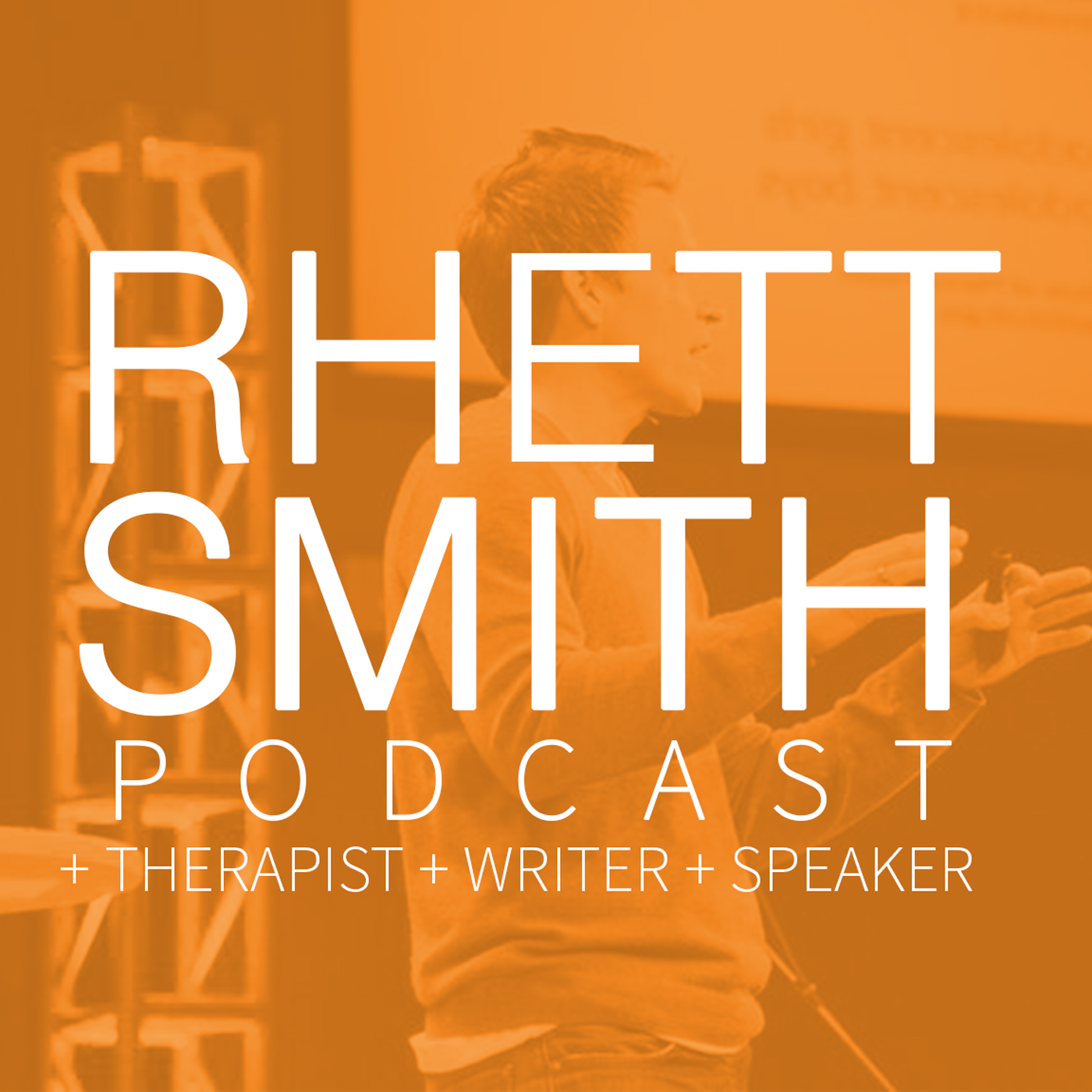 Rhett Smith Podcast