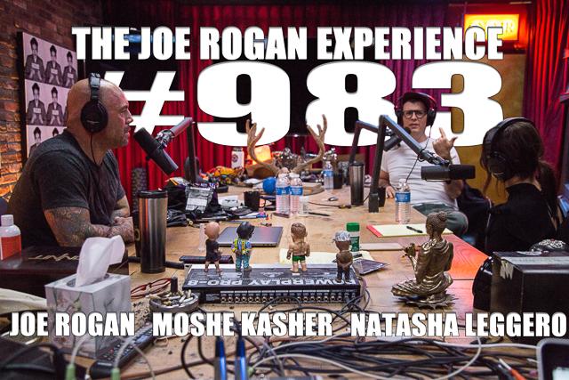 The Joe Rogan Experience #983 - Natasha Leggero & Moshe Kasher