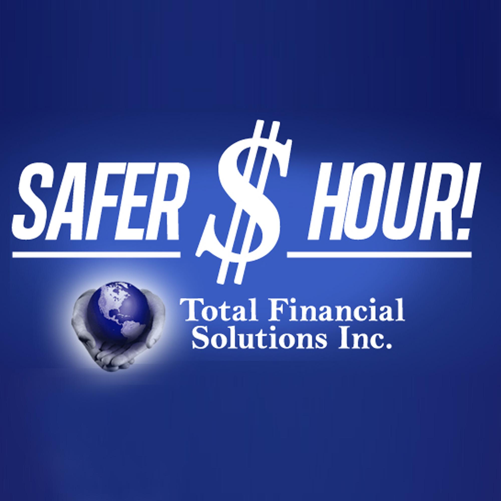Total Financial Safer Money Hour