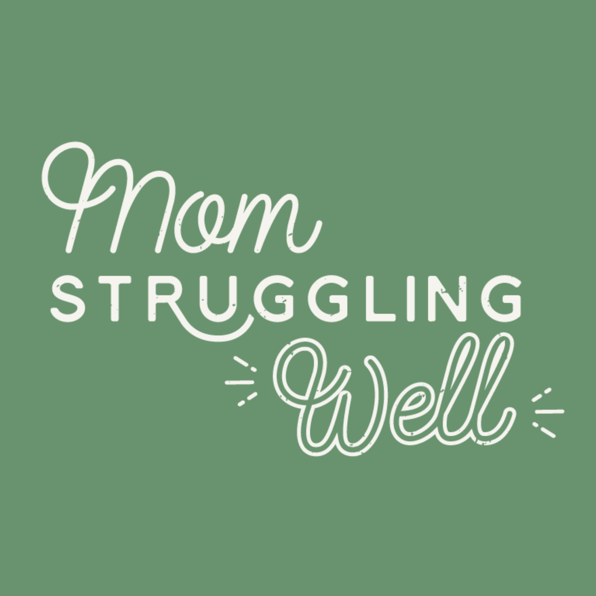 Mom Struggling Well | Podbay