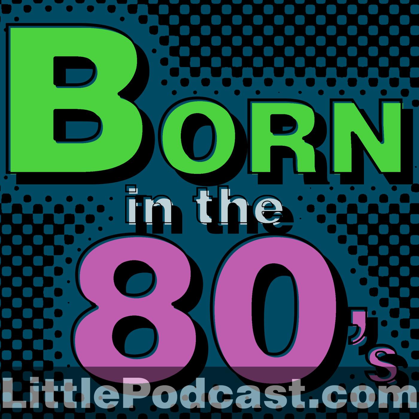 Born in the Eighties