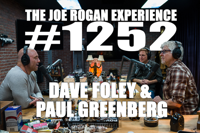 The Joe Rogan Experience #1252 - Dave Foley & Paul Greenberg