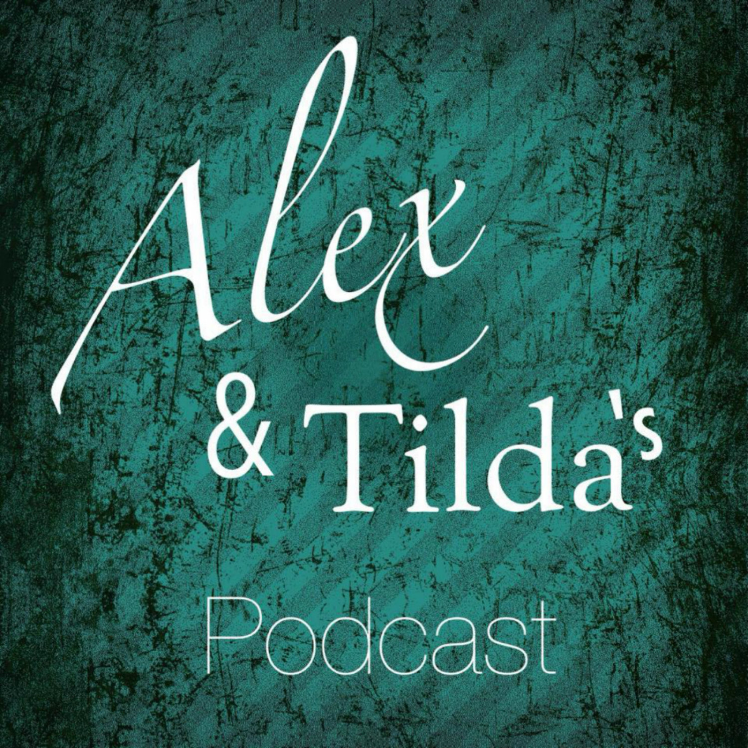 Alex och Tilda's podcast