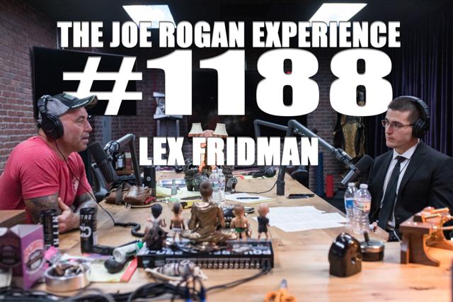 The Joe Rogan Experience #1188 - Lex Fridman