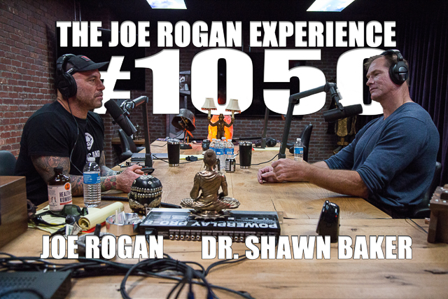The Joe Rogan Experience #1050 - Dr. Shawn Baker