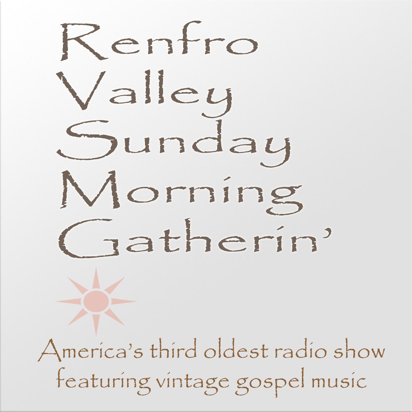 The Renfro Vally Sunday Morning Gatherin'