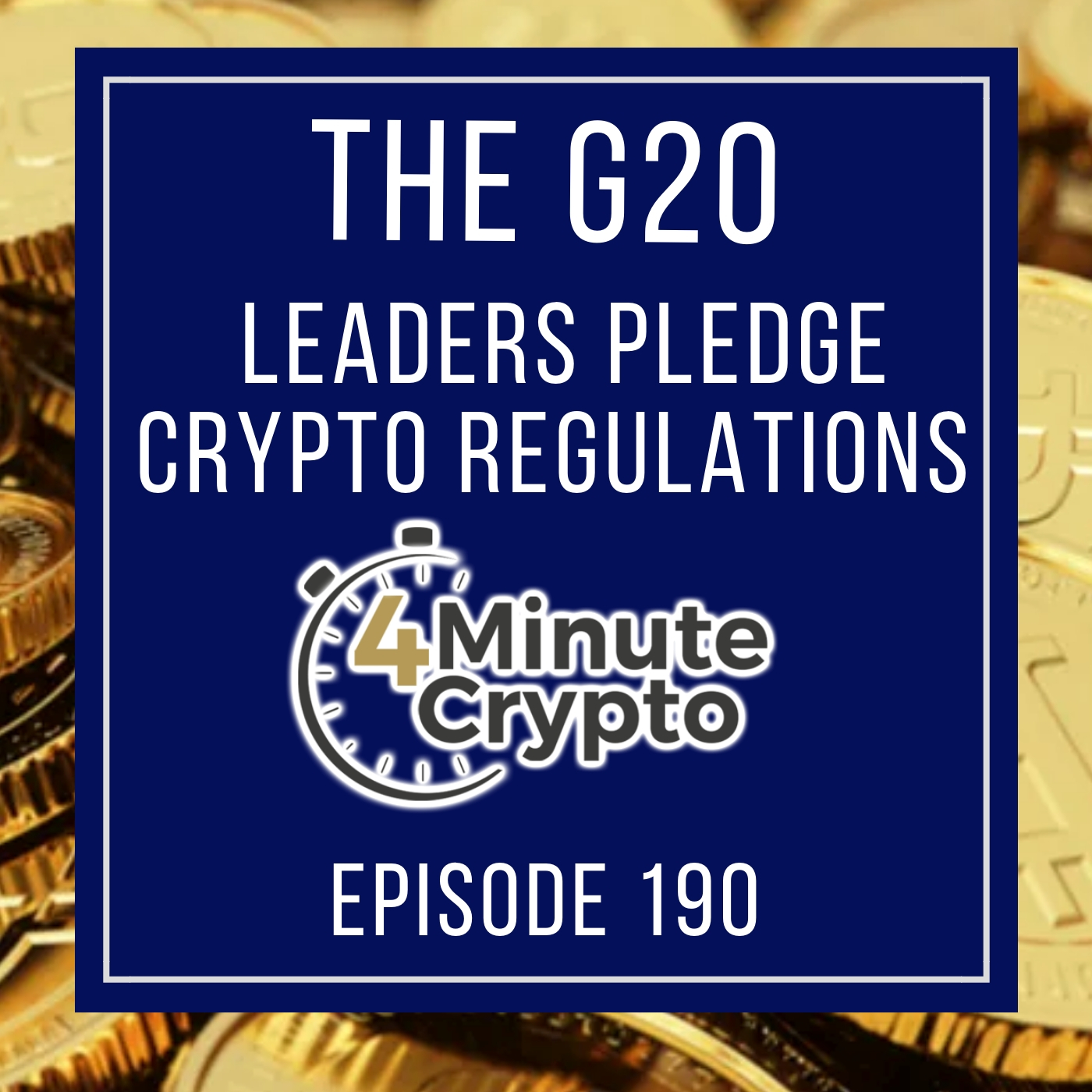 G20 Leaders Pledge Crypto Regulations