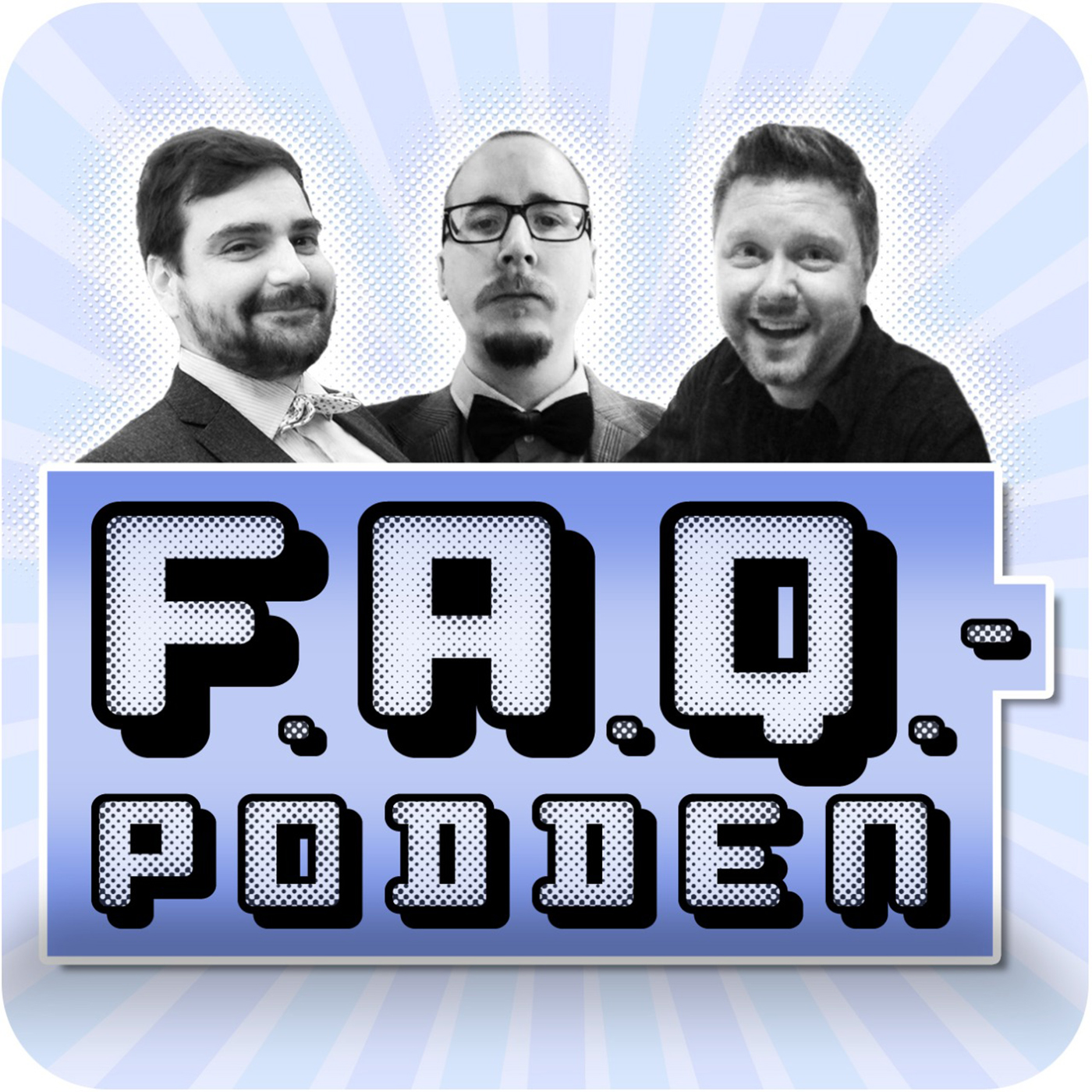 FAQ-podden
