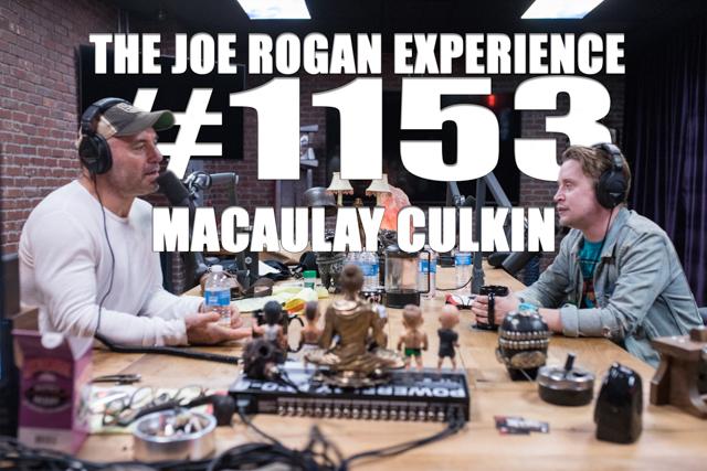 The Joe Rogan Experience #1153 - Macaulay Culkin