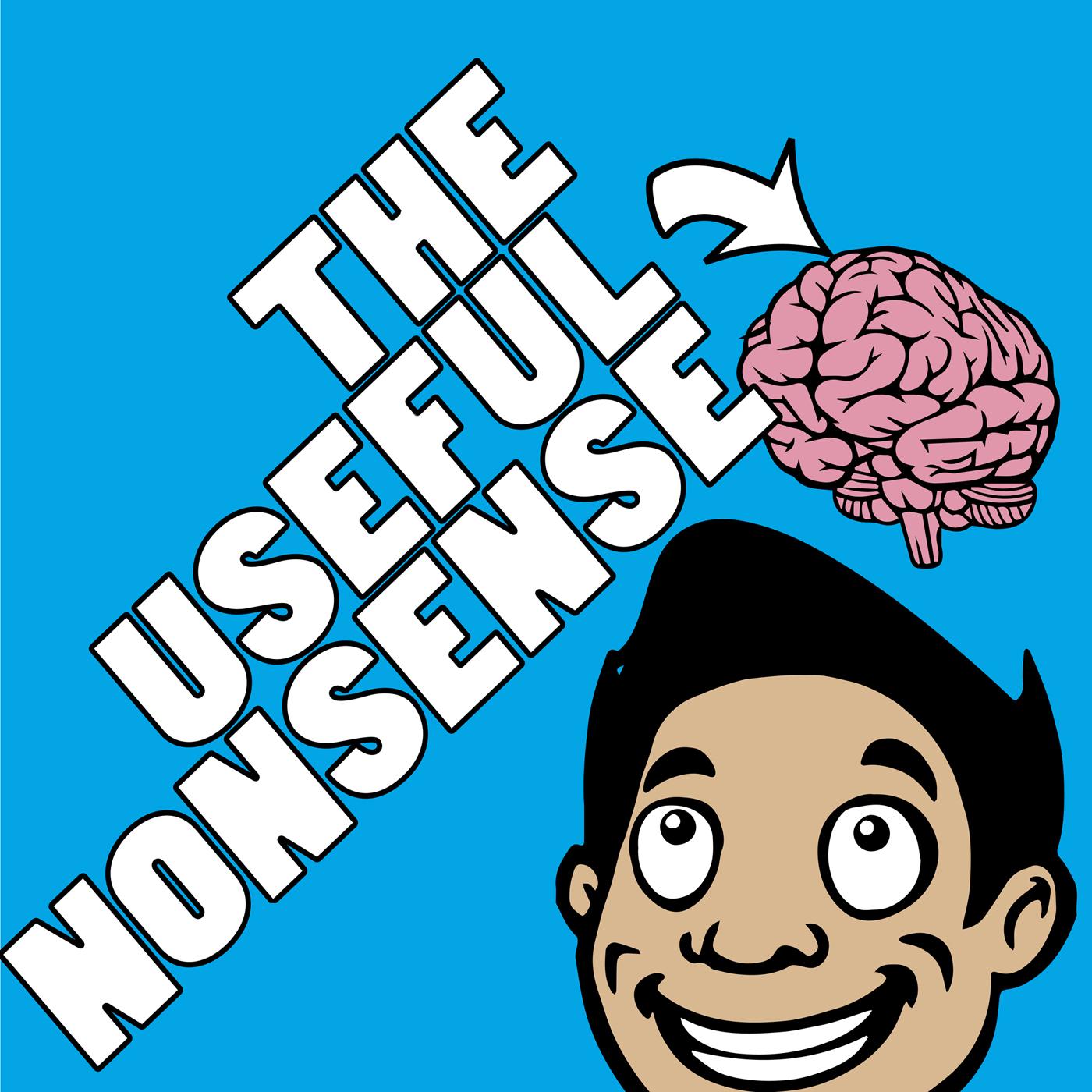 theusefulnonsense's podcast