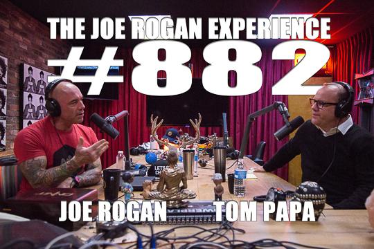 The Joe Rogan Experience #882 -Tom Papa