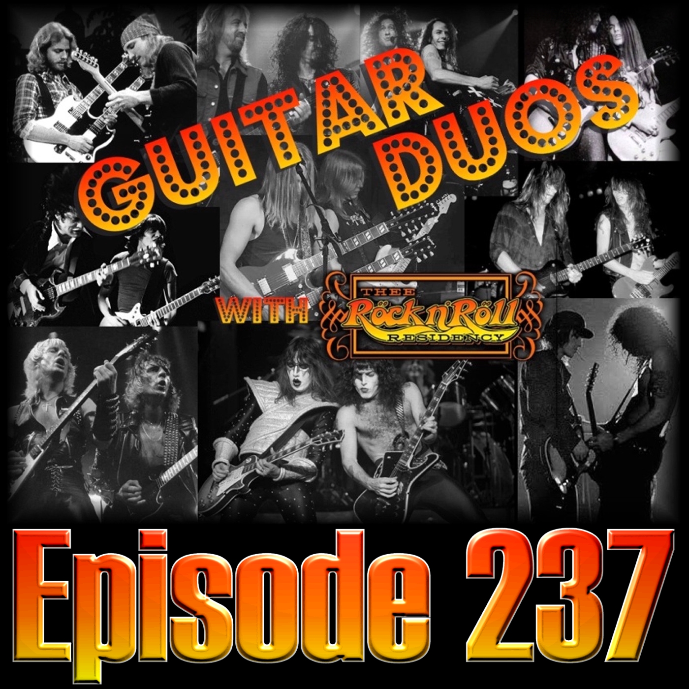 Guitar Duos with Thee Rock N Roll Residency - Ep237