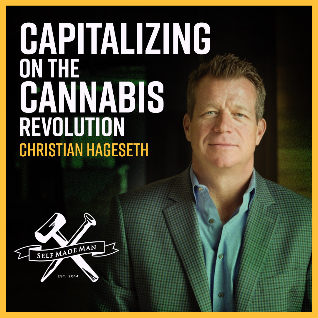 a2ad8fc895f Capitalizing on The Cannabis Revolution... with Christian Hageseth ...