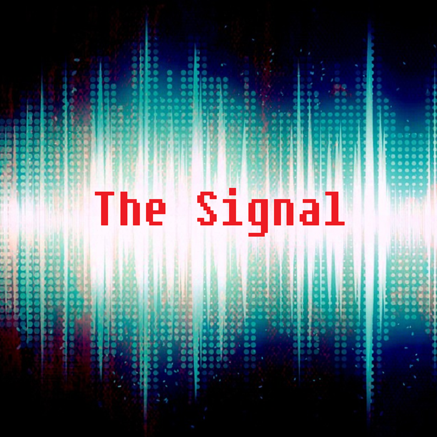 The Signal: A Horror Fiction Podcast | Listen via Stitcher