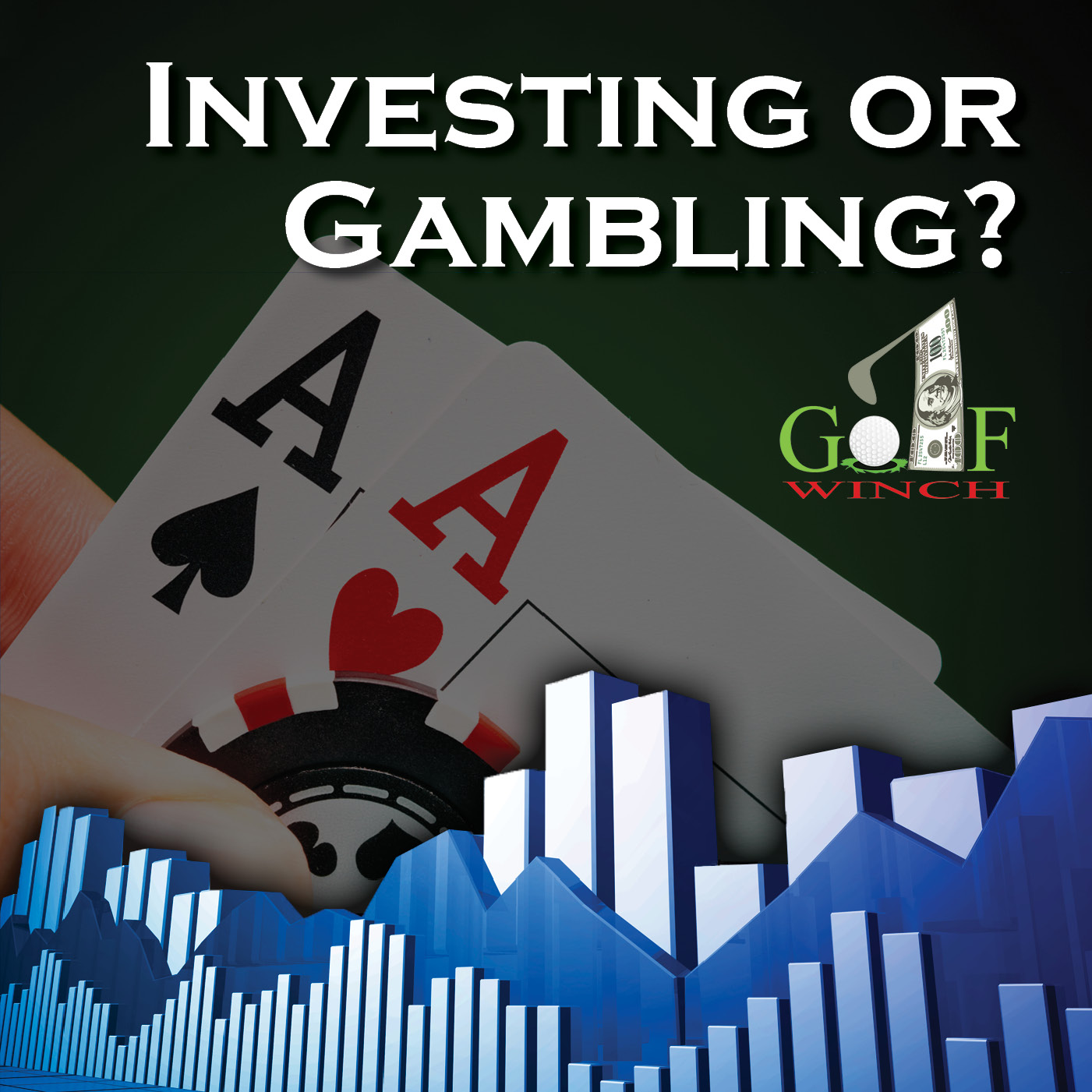 Investing or Gambling?