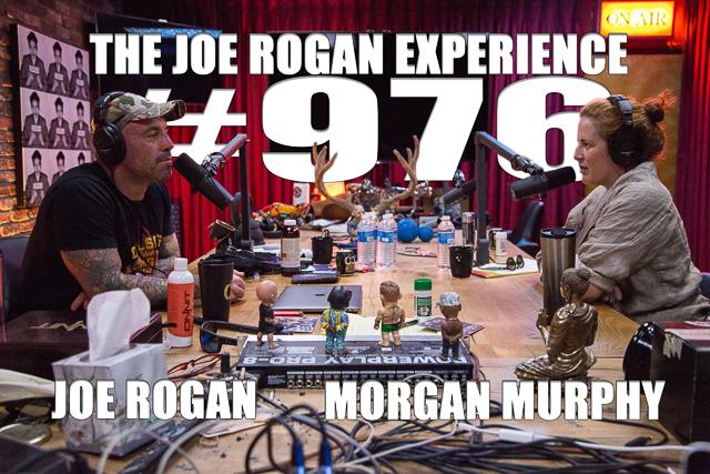 The Joe Rogan Experience #976 - Morgan Murphy