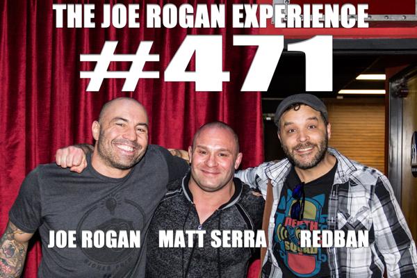 The Joe Rogan Experience #471 - Matt Serra