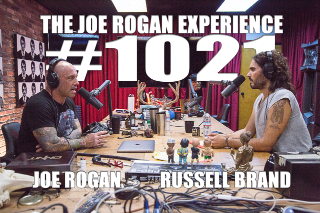The Joe Rogan Experience #1021 - Russell Brand