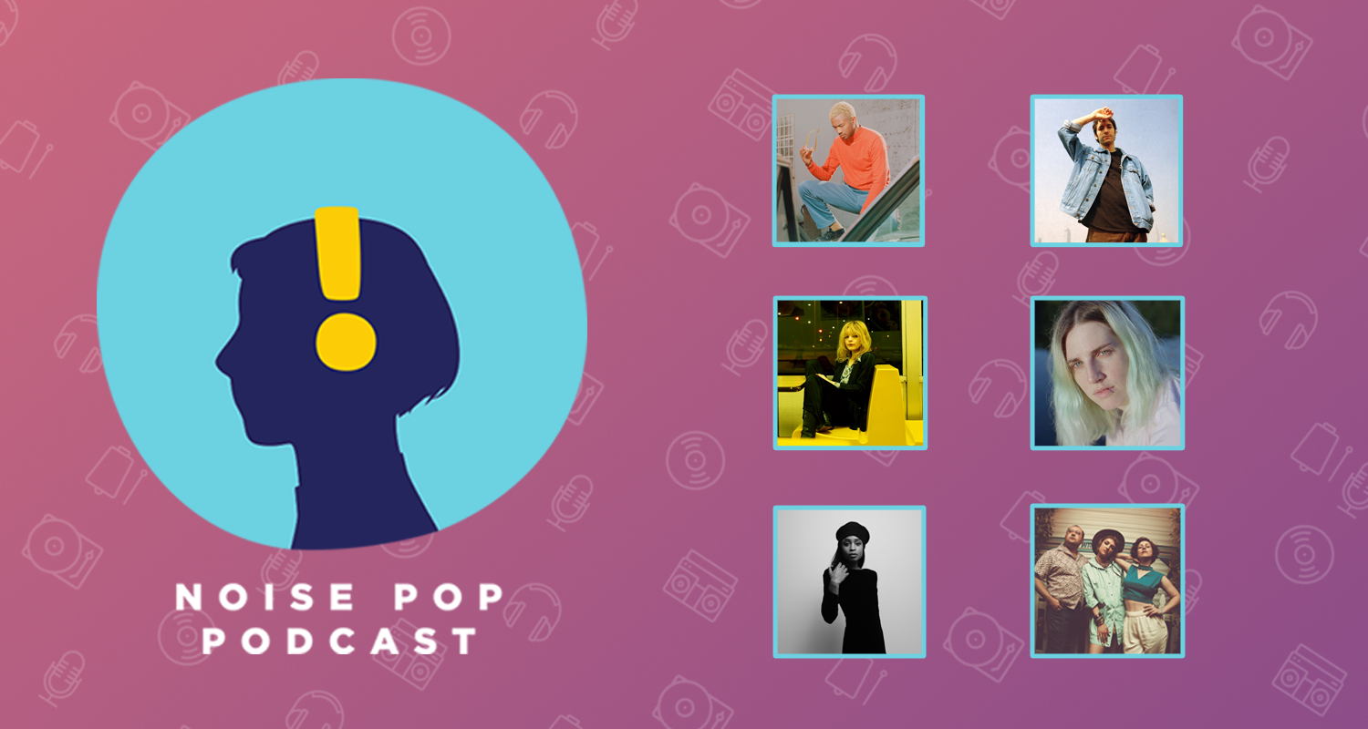 Best Episodes of The Noise Pop Podcast