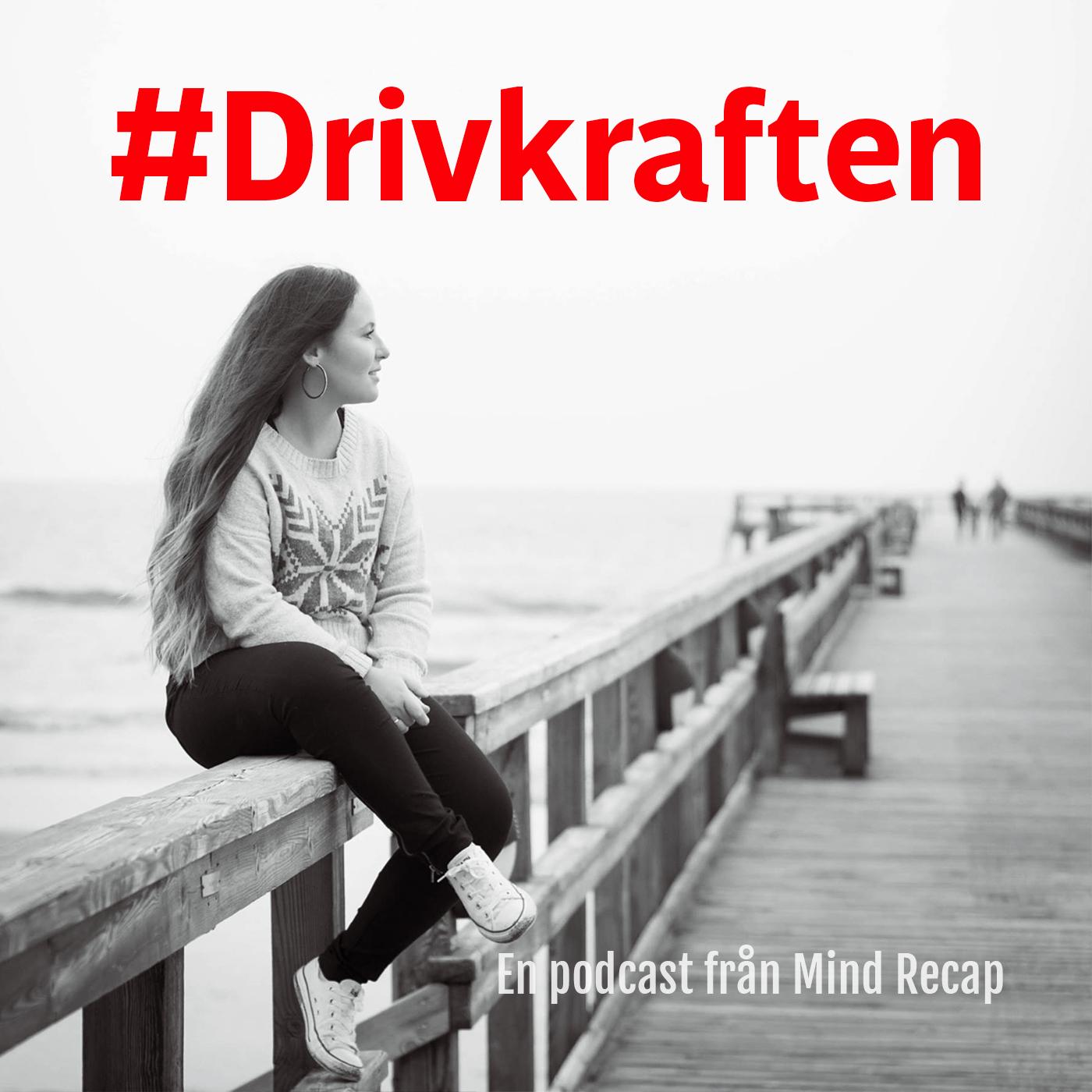 Drivkraften's podcast