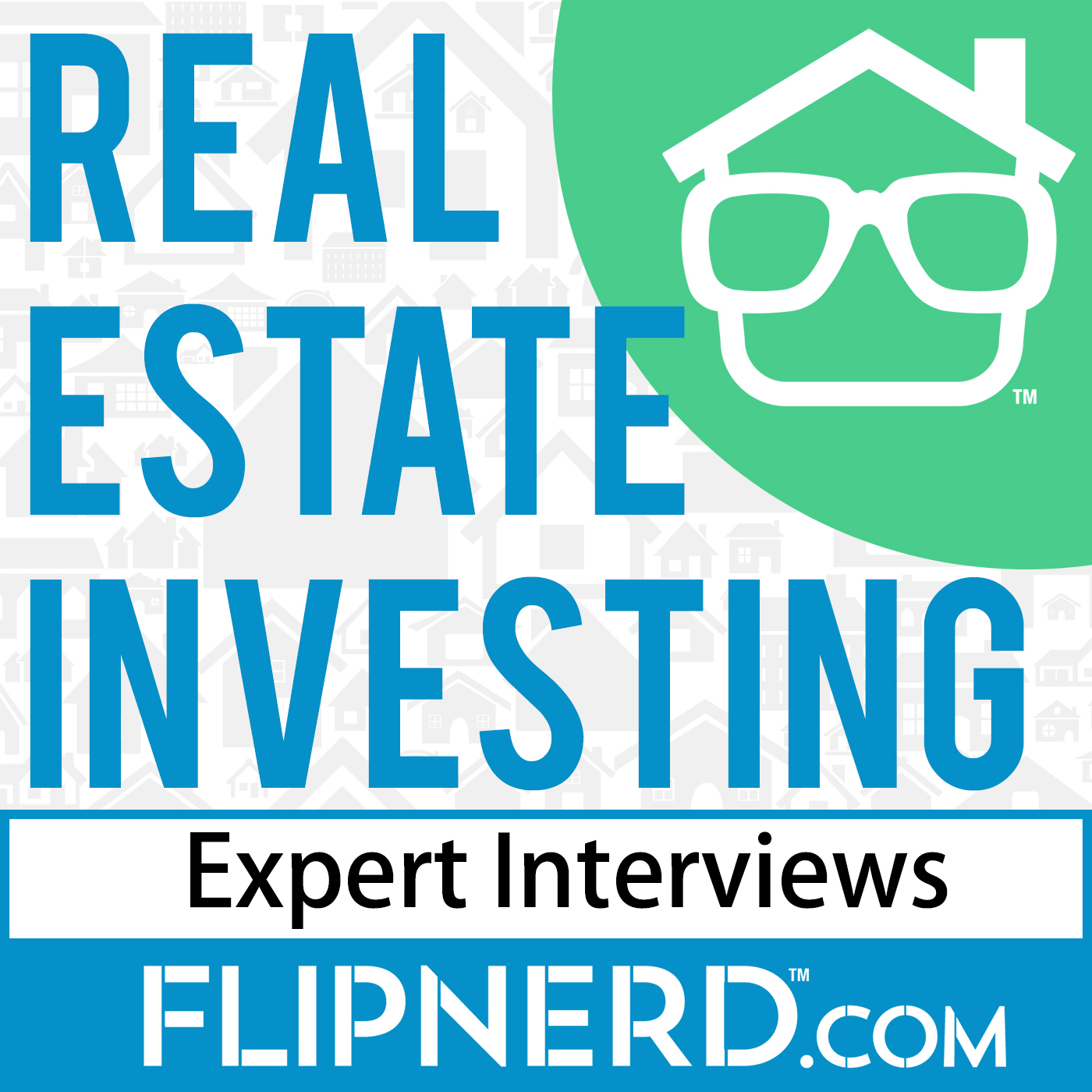 FlipNerd - Real Estate Investing Expert Interviews - Audio Version