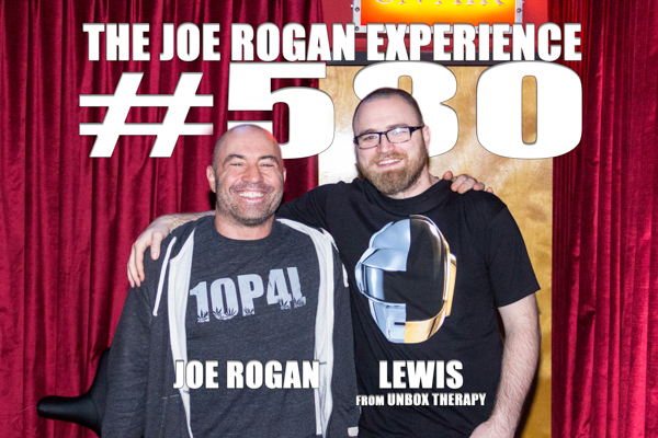 The Joe Rogan Experience #580 - Lewis, from Unbox Therapy