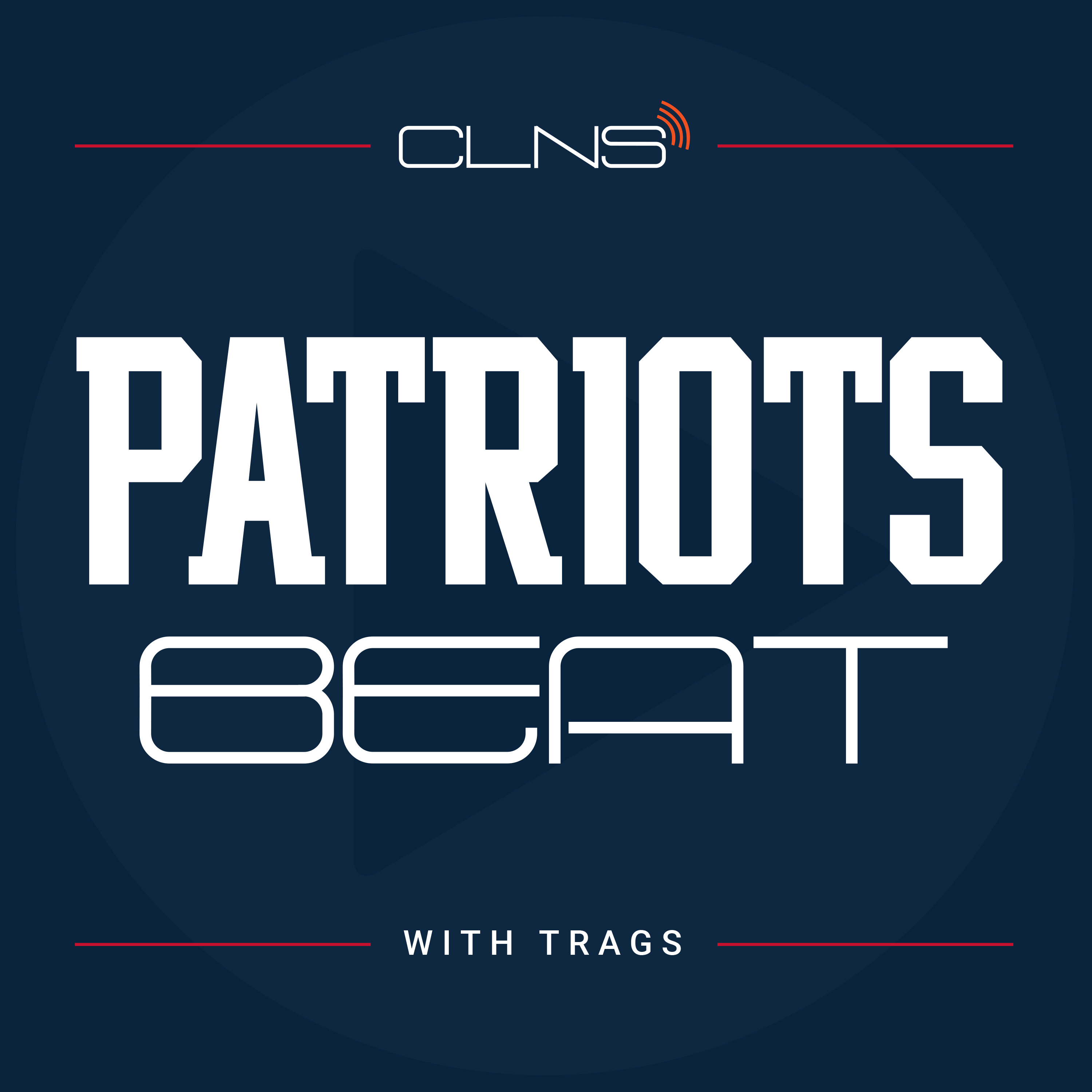 Patriots Beat Podcast   Covering the New England Patriots & NFL   Powered by CLNS Media