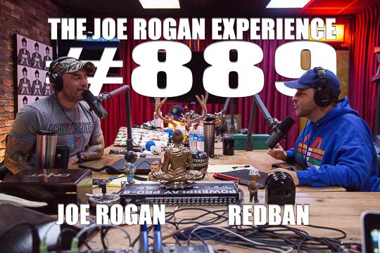 The Joe Rogan Experience #889 - Brian Redban