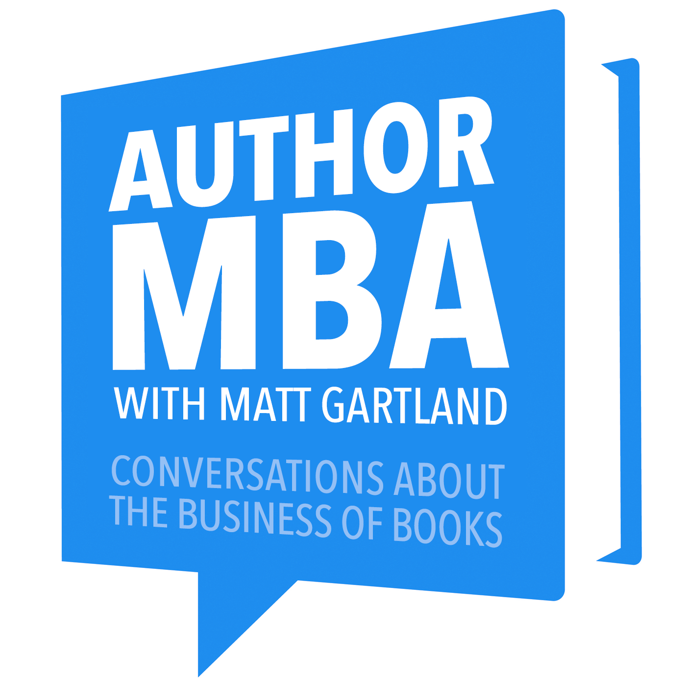 AuthorMBA: Conversations About Book Marketing, Publishing, Author Platforms, and Other Business Strategies for Authors