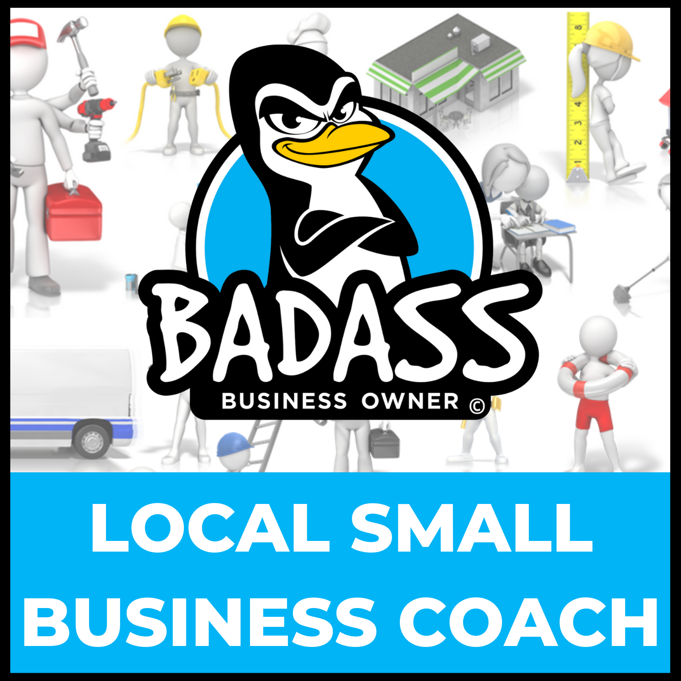 The Local Small Business Coach: Increase Your Profits & Boost Your Sales