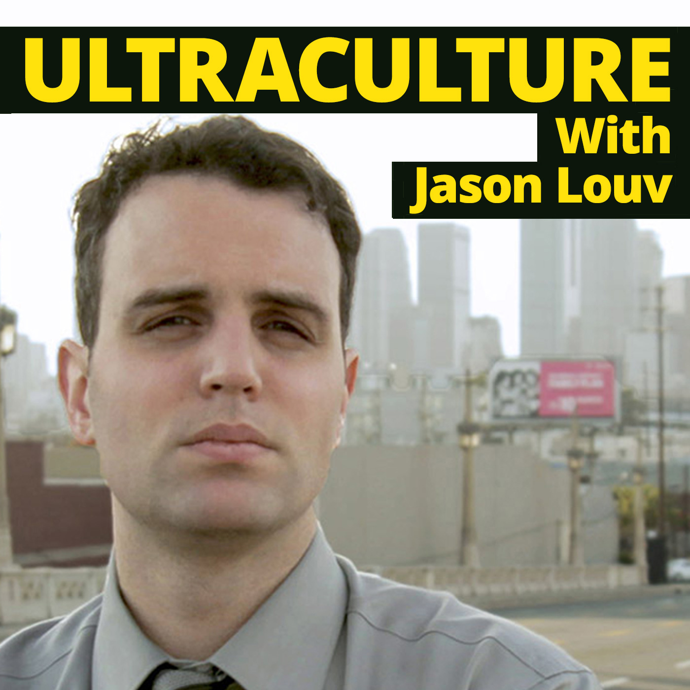 Ultraculture With Jason Louv