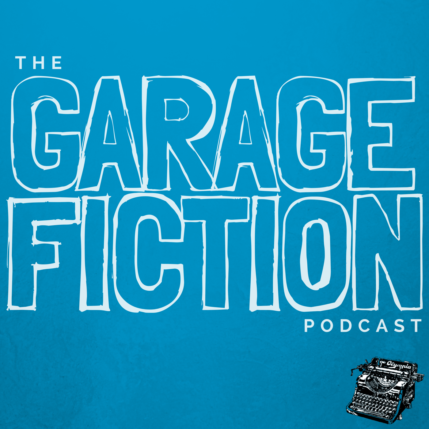 Garage Fiction Podcast