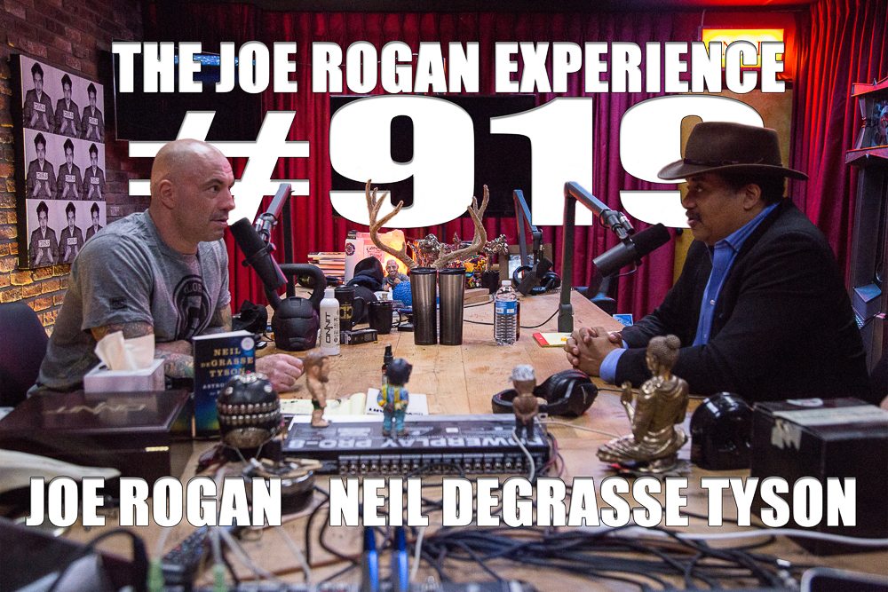 The Joe Rogan Experience #919 - Neil deGrasse Tyson