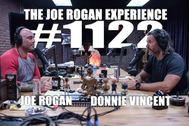 The Joe Rogan Experience #1122 - Donnie Vincent
