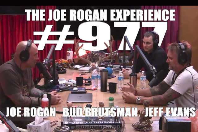 The Joe Rogan Experience #977 - Jeff Evans & Bud Brutsman