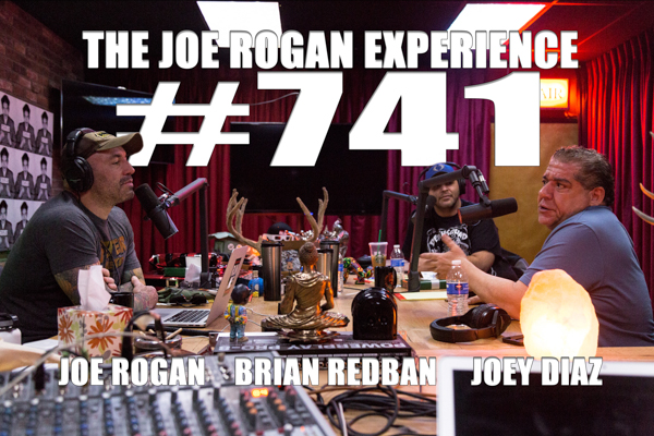 The Joe Rogan Experience #741 - Joey Diaz