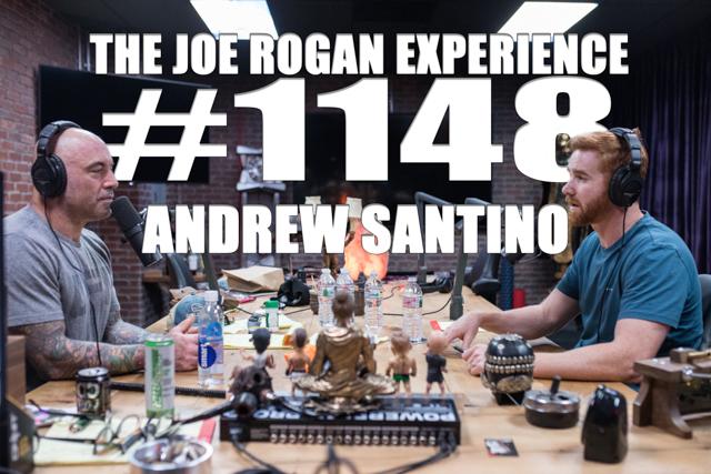 The Joe Rogan Experience #1148 - Andrew Santino